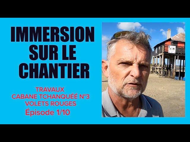 #1 Réfection de la Cabane Tchanquée à L'île aux Oiseaux - la cabane aux volets rouge sauvée #vlog
