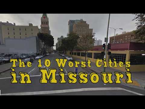 The 10 Worst Cities In Missouri Explained