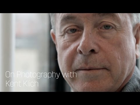 On Photography with Kent Klich
