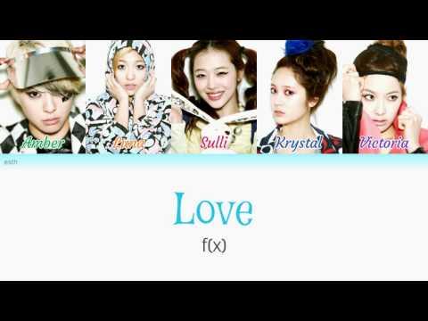f(x) - Love (아이) Color Coded Lyrics (Han/Rom/Eng)