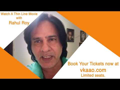 watch-film-with-rahul-roy-&-a-bazz-|-a-thin-line-|-pvr-|-dlf-promenade-|-19th-jan-|-evening