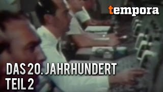 Das 20. Jahrhundert - Ereignisse welche die Welt veränderten - Teil 2 (Geschichtsdoku, deutsch)