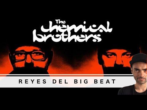 The Chemical Brothers. Padres de la cultura BIG BEAT