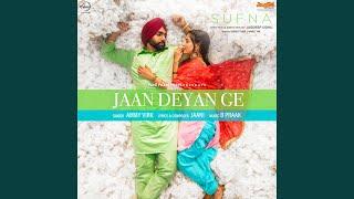 Download Lagu Jaan Deyan Ge mp3