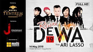 DEWA 19 - Swear / Bayang-Bayang / Aku Milikmu REUNI DEWA with Ari Lasso ( Live Concert )