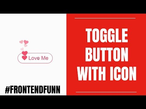 HTML CSS JAVASCRIPT - Love Toggle Button Animation Tutorial