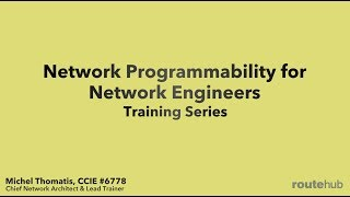 Network Programmability for Network Engineers (Preview)