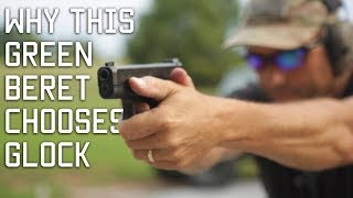 THE GLOCK VIDEO | Why this Green Beret chooses Glock | Tactical Rifleman