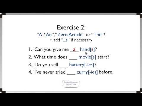 Articles: A, An, The (2). Exercise 2