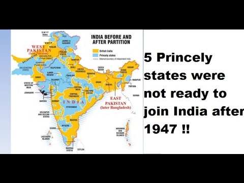 These 5 Princely states were not ready to join India after partition in 1947 !!