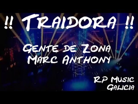 Traidora – Gente de Zona ft. Marc Anthony – (Official Vídeo) RP Music – (con Coreografía y letra)