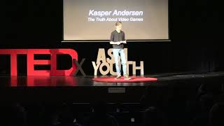 The Truth About Video Games | Kasper Andersen | TEDxYouth@ASH thumbnail