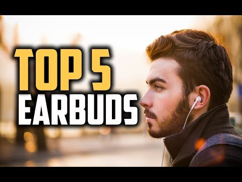 Best Earbuds in 2018 - Which Are The Best Earbuds?