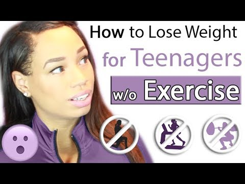 How to Lose Weight Fast for Teenagers without Exercise