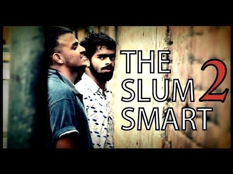 the slum SMART 2 | LAUT AAYE HAI BABUA | SHORT FILM |