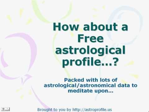 Free Astrological Profile Free Astrology Chart Youtube