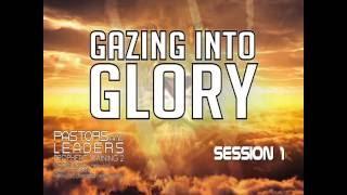 Gambar cover Gazing into Glory, Pastors & Leaders Prophetic Training1