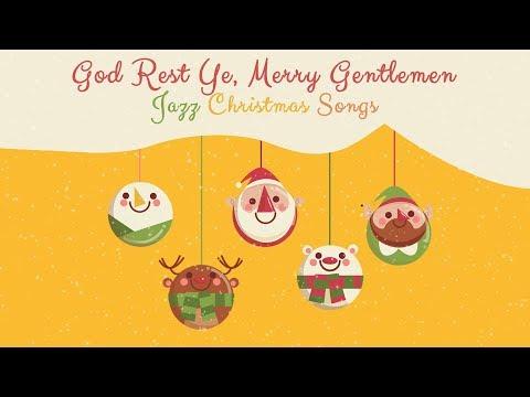 God Rest You Merry, Gentlemen - Jazz Christmas Lullabies - Instrumental Christmas Songs