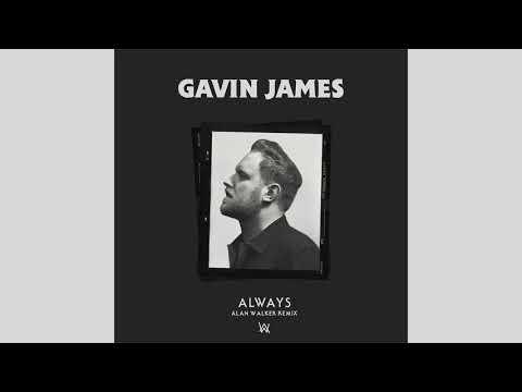 Gavin James - Always Alan Walker Remix