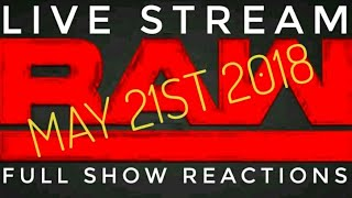 WWE RAW LIVE STREAM MAY 21ST 2018 TODAY