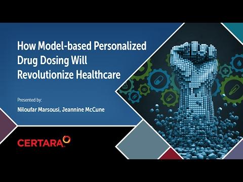 How Model Based Personalized Drug Dosing Will Revolutionize Healthcare