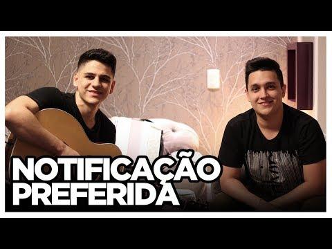 Notificação Preferida - Zé Neto e Cristiano COVER TULIO E GABRIEL