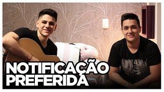 Baixar Notificação Preferida - Zé Neto e Cristiano (COVER TULIO E GABRIEL)