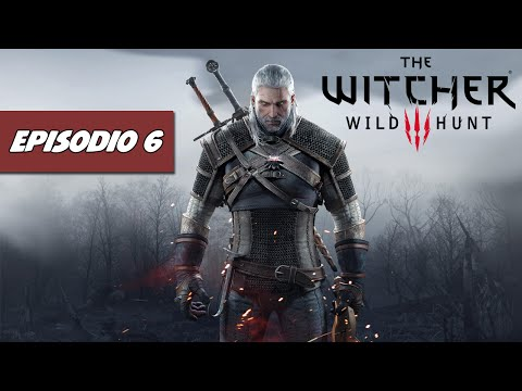 The Witcher 3 | Let's Play Español | Episodio 6 -  Yennefer [HD 1080p]