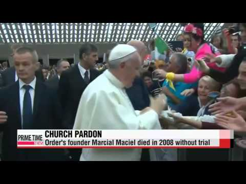′Pope Francis offers to forgive paedophile scandal order′   교황, 창립자 성추행 추문 ′그리스도
