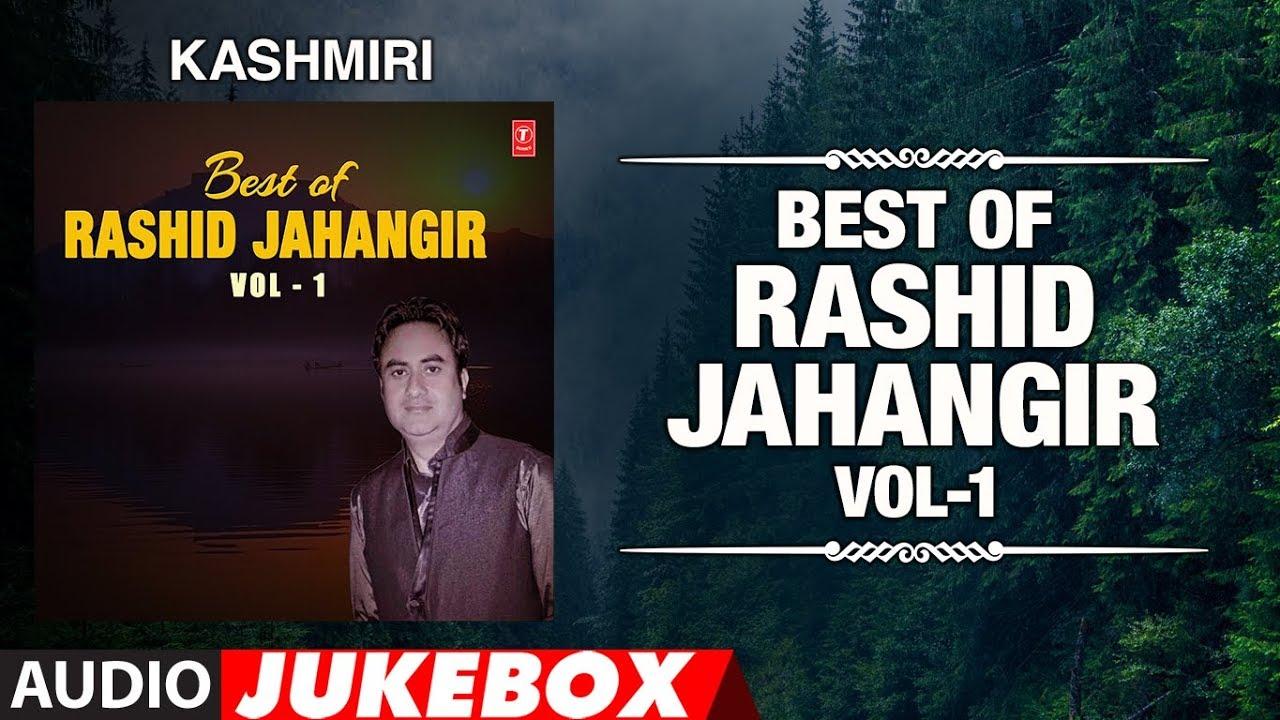 Download Best Of Rashid Jahangir-Vol-1 (Audio Jukebox)   T-Series Kashmiri Music
