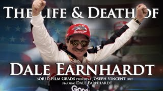 The Life & Death of Dale Earnhardt