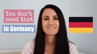THINGS YOU DON'T NEED IN GERMANY 🇩🇪 New Zealander in Germany