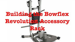 Building the Bowflex Revolution Accessory Rack