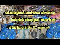 Cheapest footwear market inderlok Delhi |footwear wholesaler|slippers|shoes