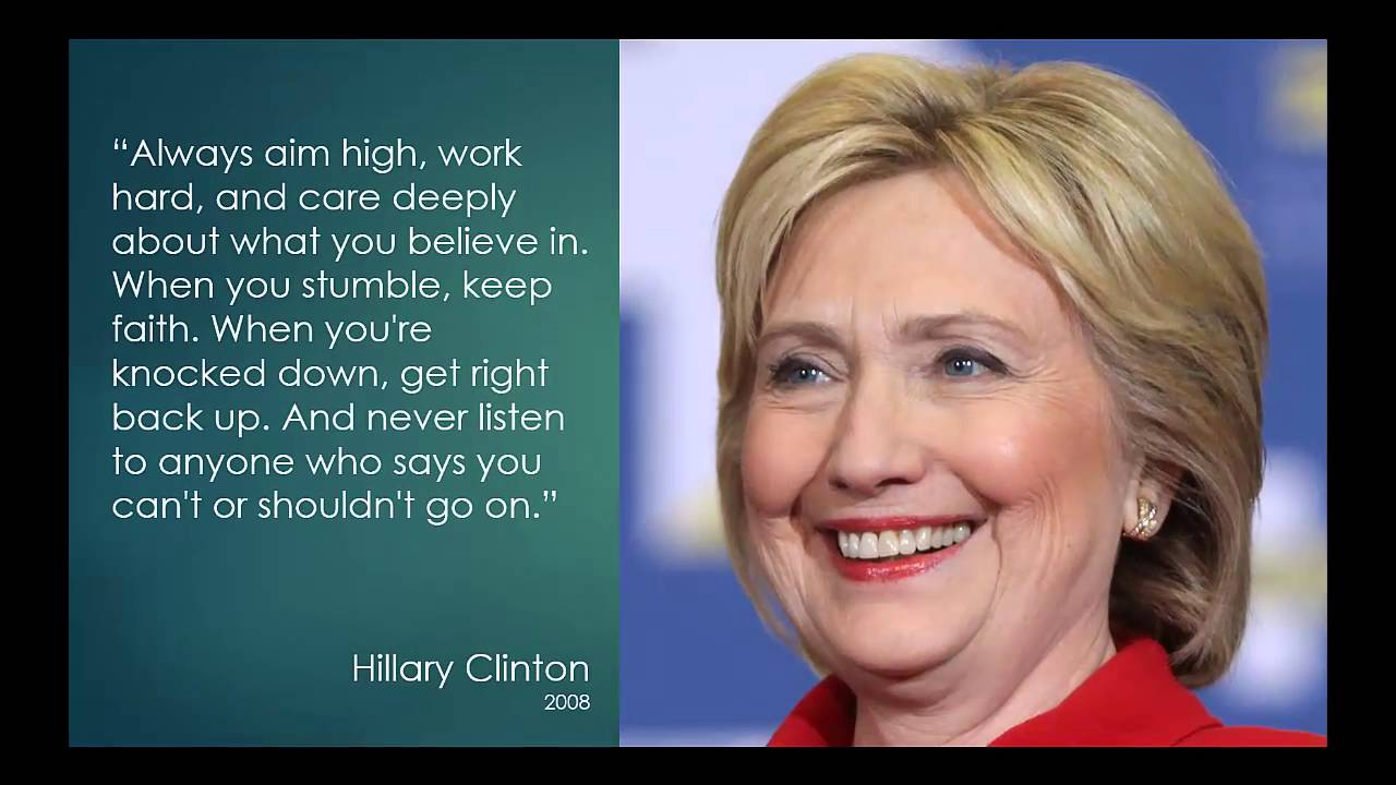 Hillary Clinton Quote Hillary Clinton Quotes  Youtube