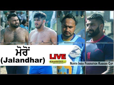 🔴 [Live] Moron (Jalandhar) North India Federation Kabaddi Cup 12 Mar 2018