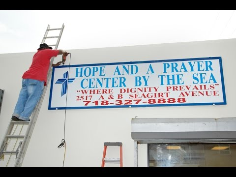 Dedication of the Hope and a Prayer Center by the Sea, Far Rockaway, NY