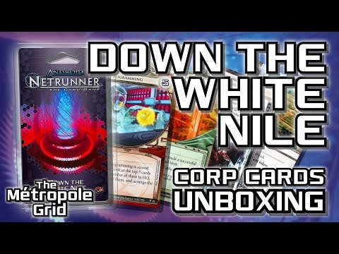 Netrunner Unboxing: Down the White Nile - Corporation Cards