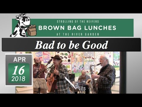 River Garden Brown Bag Lunch Series: Bad to Be Good 4/16/18