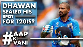 DHAWAN sealed his SPOT for T20Is?   #AapKiVani   Cricket Q&A