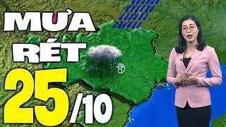 Dự báo thời tiết hôm nay và ngày mai 25/10 | Dự báo thời tiết đêm nay mới nhất