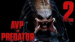 [AVP]The Predator เพรดเดเทอร์ ปะทะ ราชินีซีโนมอร์ฟ #2
