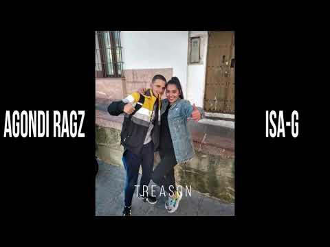 Agondi Ragz X Isa-G -Treason