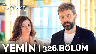 Yemin 326. Bölüm | The Promise Season 3 Episode 326