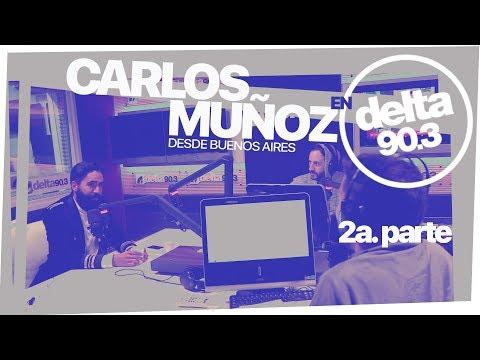 Carlos Muñoz en Delta 90.3 desde Buenos Aires, Argentina