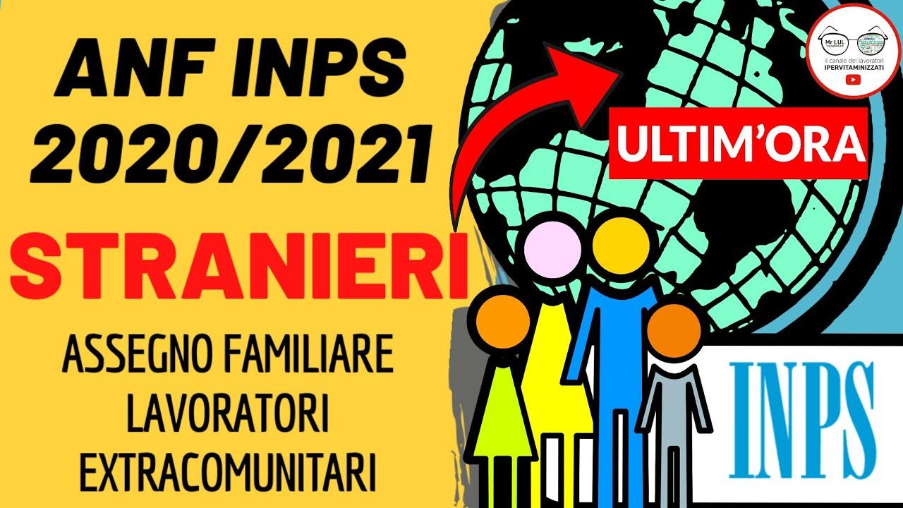 ASSEGNI FAMILIARI 2020 2021: includere FAMILIARI ALL'ESTERO [ANF INPS 2020 2021]