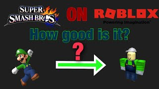 Super Smash Brothers on Roblox? How good is it?