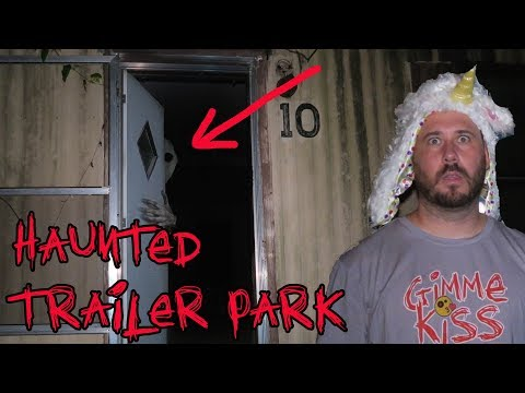 HAUNTED TRAILER PARK IN THE WOODS