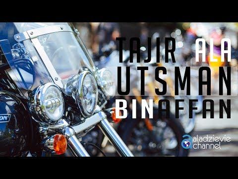 Tajir Ala Utsman Bin Affan - Ustadz Subhan Bawazier