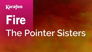 Karaoke Fire - The Pointer Sisters *